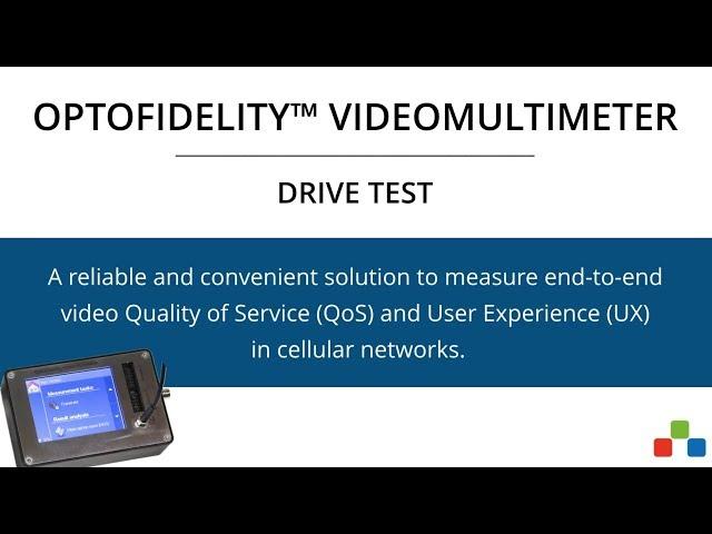 OptoFidelity™ VideoMultimeter Drive Test