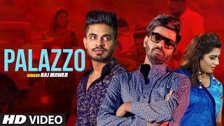 Palazzo New Haryanvi Video Song 2019 Raj Mawer Feat. Mr. Guru, Sonika Singh, Sunny Dadwal, Manjeet