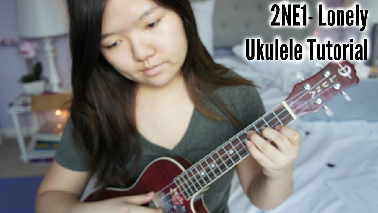 2ne1 Lonely Ukulele Tutorial Songsheet Youtube