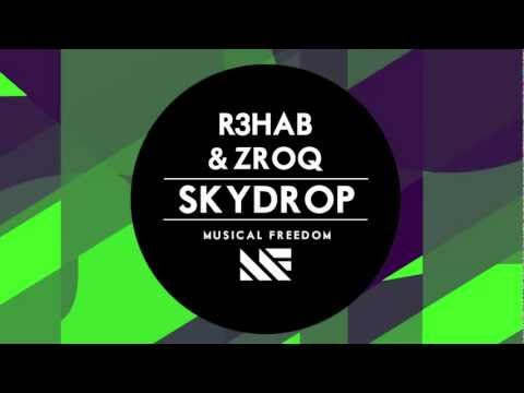 R3hab & ZROQ - Skydrop (Original Mix)