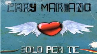 """Erry Mariano - Luntano - Album 2013 """"Solo per te"""""""