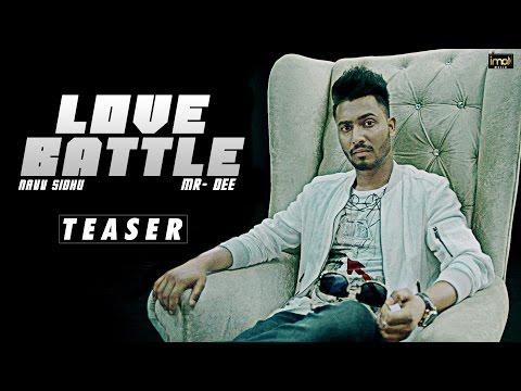 Love Battle   Teaser   Navv Sidhu Ft. MR-DEE   Latest Punjabi Songs 2016