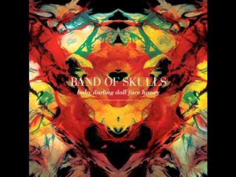 Band of Skulls-Fires (Lyrics)