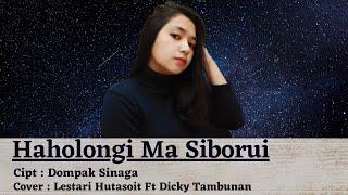 Haholongima Si Boru - Dompak Sinaga | Lestary Hutasoit Feat Dicky Tambunan |Music Cover