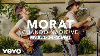 Gambar cover Morat - Cuando Nadie Ve (Live) | Vevo X