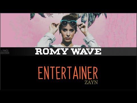 ZAYN - Entertainer (Romy Wave cover)(Lyrics)