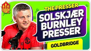 Solskjaer Press Conference Reaction! Burnley vs Manchester United