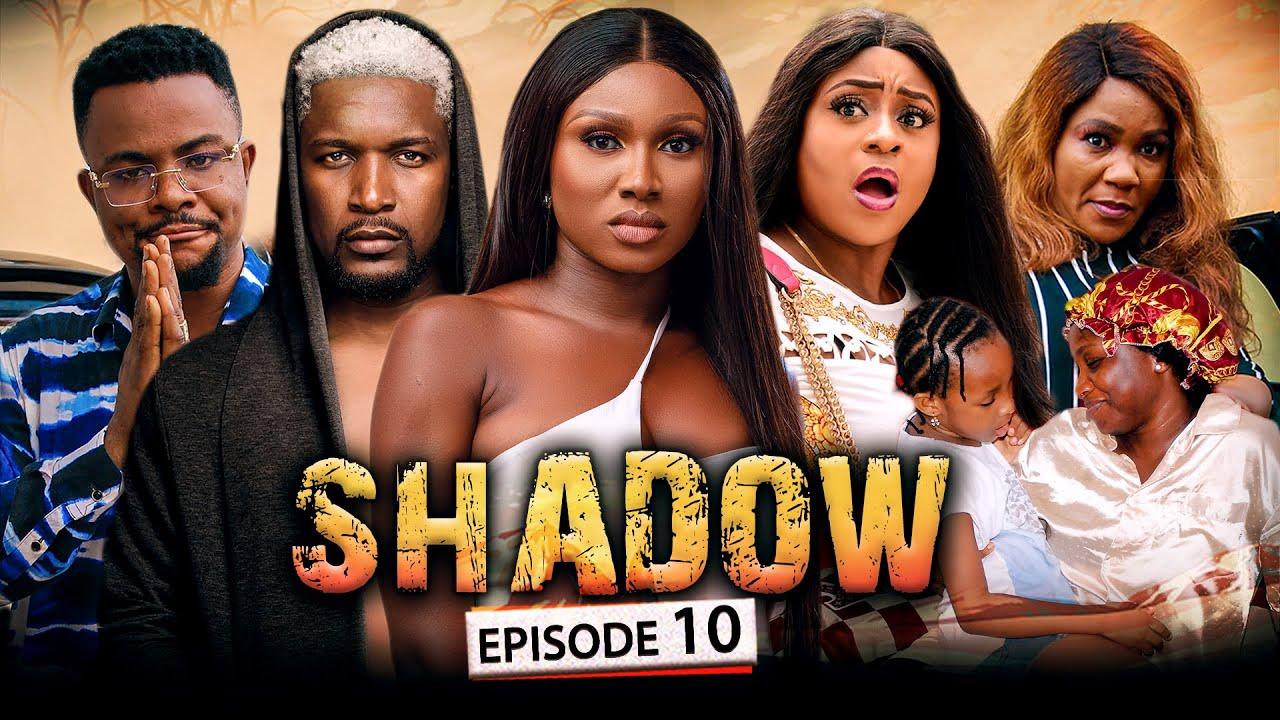 Download SHADOW EPISODE 10 (New Movie) Wole Ojo/Sonia/Queen/Darlington 2021 Trending Nigerian Nollywood Movie