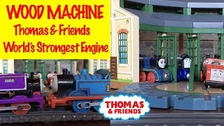 The WOOD MACHINE - World's Strongest Engine with THOMAS & FRIENDS Fun Toy Trains