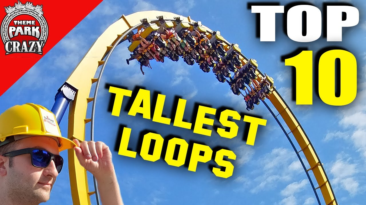 Top 10 TALLEST Loops on Earth