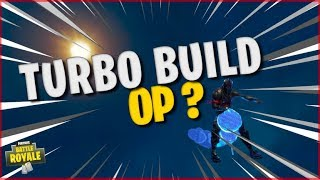 Why is the TURBO BUILD OP on patch 4.3? - FORTNITE BATTLE ROYALE