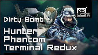 Dirty Bomb: Hunter, Phantom & Terminal Redux MEGA-PREVIEW!
