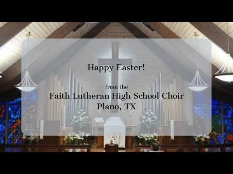 Victimae Paschali: Faith Lutheran High School Choir Easter 2020