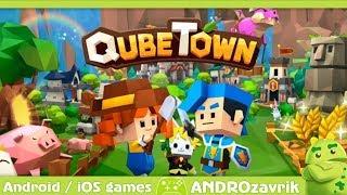 QubeTown - Симулятор города [Android / iOS]