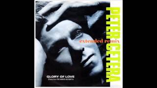 Peter Cetera - Glory of love  (special extended remix)