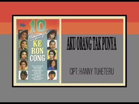 Free Download Aku Orang Tak Punya - Mus Mulyadi (album 10 Penyanyi Keroncong) Mp3 dan Mp4