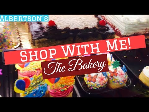 Shop With Me at Albertsons! *Bakery, Cakes, and Sweets*