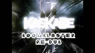 Kaskade & Skrillex - Lick It (Extended Boomblaster Re-dub)