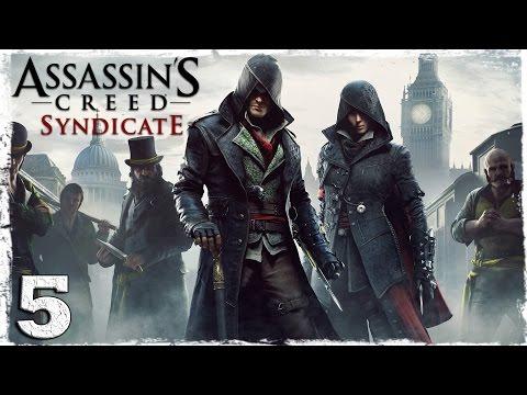 Смотреть прохождение игры [Xbox One] Assassin's Creed Syndicate. #5: Подъем на Биг-Бен.