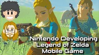 Legend of Zelda Mobile Game in Development - #CUPodcast
