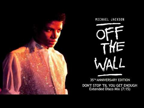 Michael Jackson - Don't Stop 'Til You Get Enough (Extended Mix) | Off The Wall 35th Anniversary