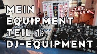 Mein Equipment Teil 1 von 3 : DJ-Equipment