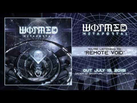 Wormed - Remote Void (official track premiere)