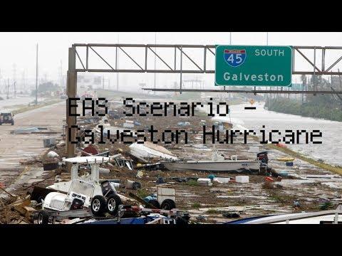 EAS Scenario - Galveston Hurricane