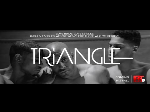 """'TRIANGLE"""" BEDROOM PROMO AN UPCOMING WEB-SERIES"""
