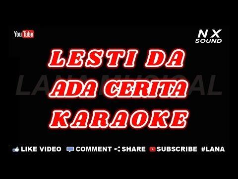 LESTI - ADA CERITA   KARAOKE TANPA VOCAL