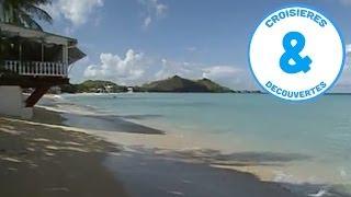 Antilles - Iles Sous-Le-Vent - croisière à la découverte du monde - Documentaire