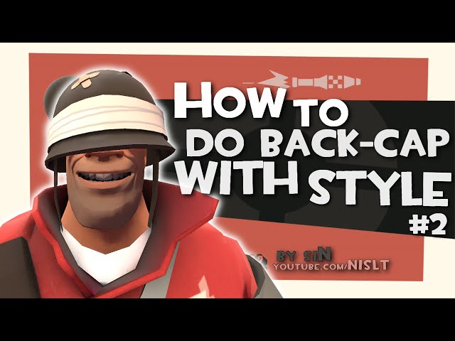 TF2: How to back-cap with style #2 [Epic win]