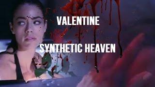 Valentine - Synthetic Heaven