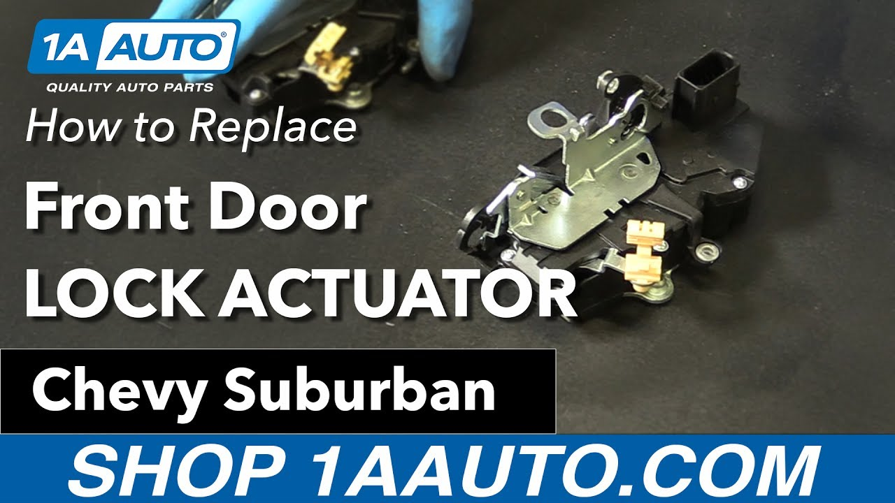 How To Replace Front Door Lock Actuator 07 09 Chevy Suburban Youtube