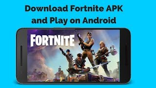 Download Fortnite APK for Free on Any Android Phone