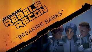 "Rebels Recon #1.05: Inside ""Breaking Ranks"" 