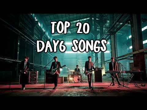 Top 20 Day6 Songs