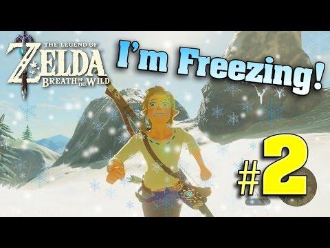 I'M FREEZING!!! The Legend of Zelda: Breath of the Wild - PART 2