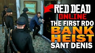 Red Dead Online Update! Saint Denis Bank Heist! - Red Dead Redemption 2