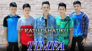 Timfa Ratu Di Hatiku (Official Music Video)