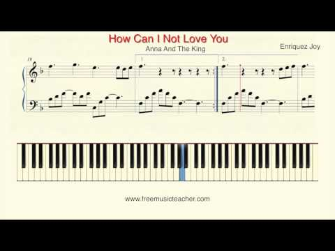 """How To Play Piano: Anna And The King """"How Can I Not Love You"""" Joy Enriquez by Ramin Yousefi"""