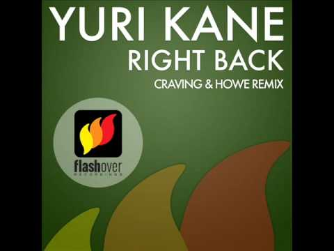 Yuri Kane  Right Back Craving & Howe Remix