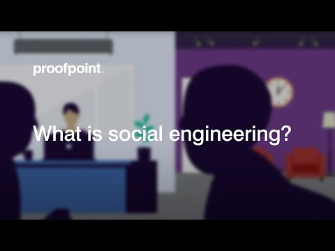 What is Social Engineering? Proofpoint Cyber Security Education Series