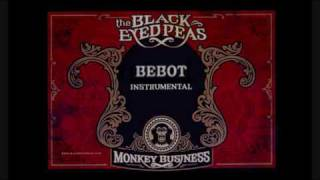 Black Eyed Peas - Bebot (Instrumental)
