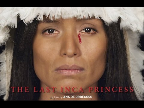 THE LAST INCA PRINCESS