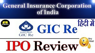 GIC IPO REVIEW - GENERAL INSURANCE CORPORATION OF INDIA IPO - IPO