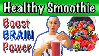 Fruit Smoothie Recipes - Boost Brain Power & Improve Memory Juice | RAW Food Strawberry Blueberry