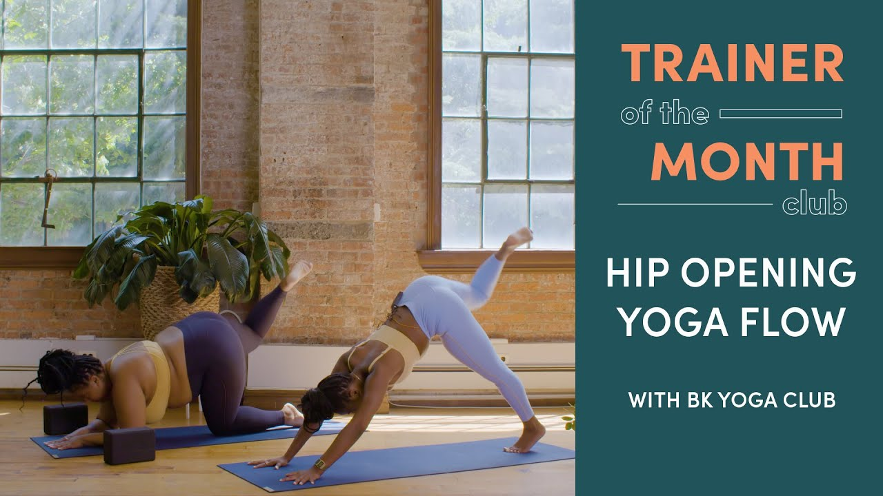 Hip Opening Yoga Flow | Trainer of the Month Club | Well+Good