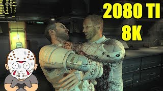 Dead Space 2 Horror 8K Resolution RTX 2080 TI Gameplay