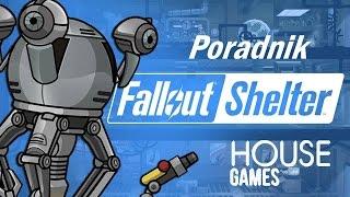 Fallout Shelter - Poradnik